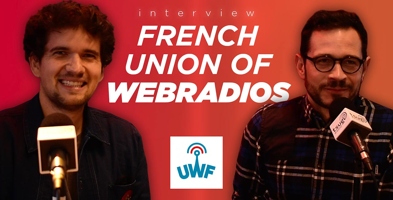 Discover the French Union of Webradios